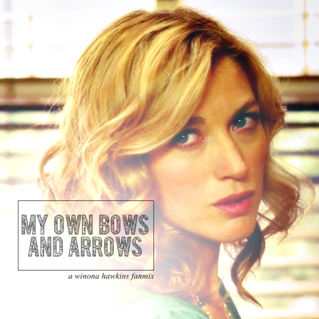 my own bows and arrows