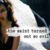 the saint turned out so evil