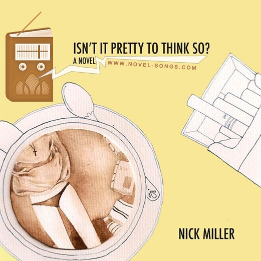 Isn't It Pretty To Think So? by Nick Miller