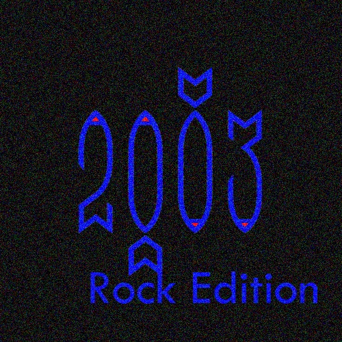Songs of...2003! (Rock Edition)