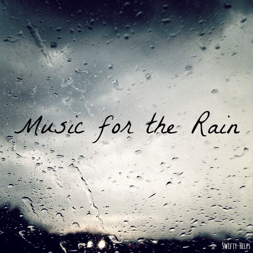 Music for the Rain
