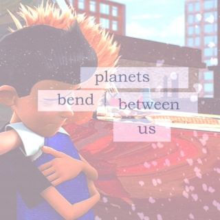 planets bend between us