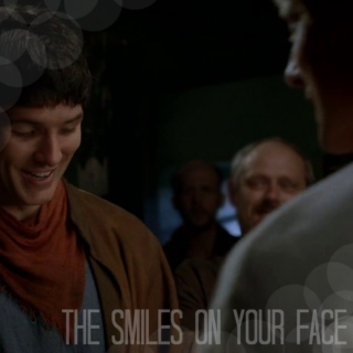 the smiles on your face