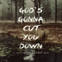 God's Gonna Cut You Down