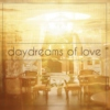 daydreams of love