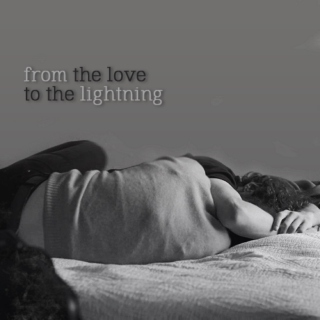 from the love to the lightning