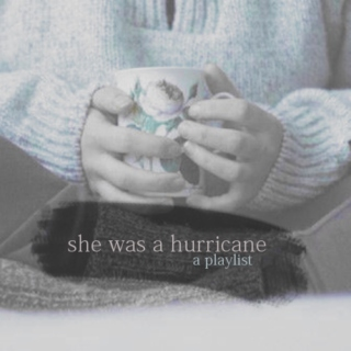 She Was A Hurricane