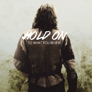 Hold On to What You Believe