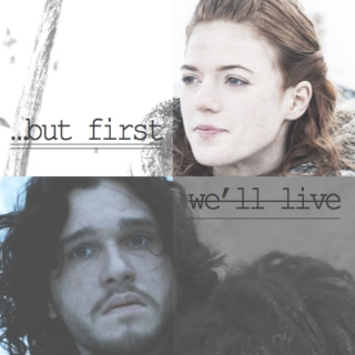 First We'll Live
