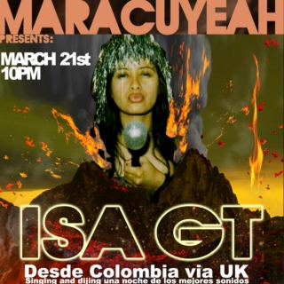 Maracuyeah presents: ISA GT (Colombia via UK)