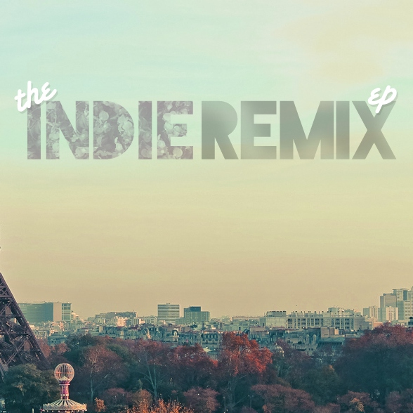 The Indie remix.