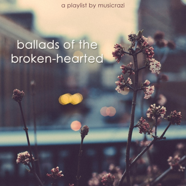 Ballads of the Broken-Hearted