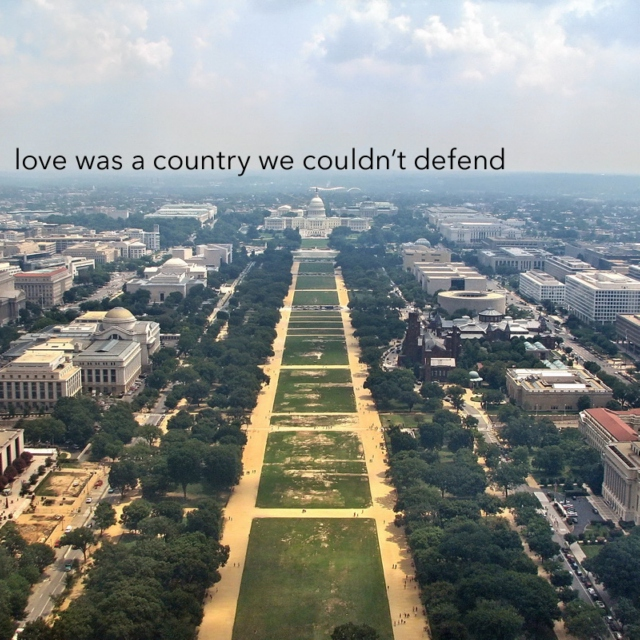 love was a country we couldn't defend