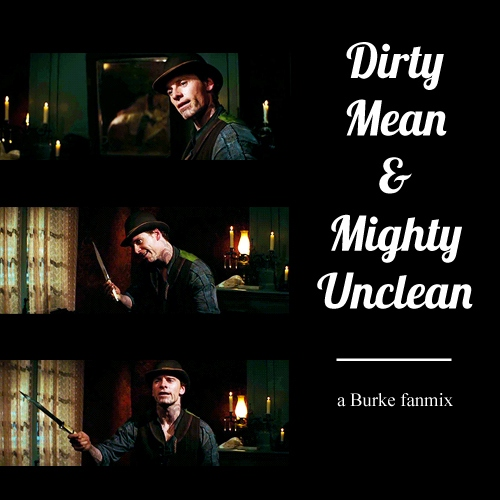 Dirty Mean & Mighty Unclean