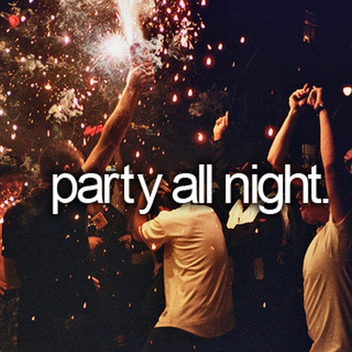 all i do is party.