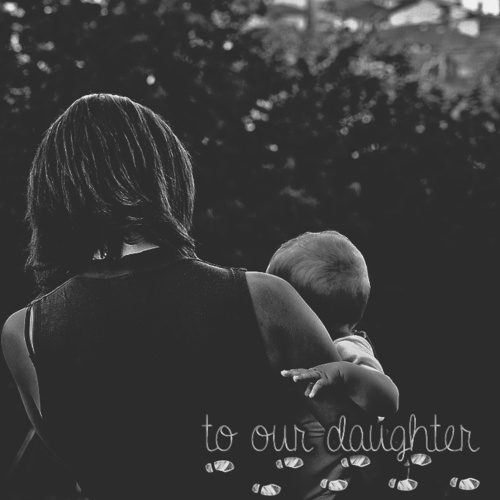 to our daughter; love your father