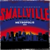 Smallville - Metropolis Mix (Vol. 2)