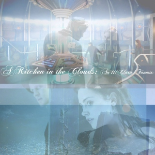 A Kitchen In The Clouds // Clara // Doctor Who