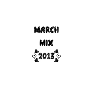 March Mix