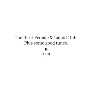 The Illest Female & Liquid Dub.