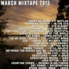 March 2013 Mixtape