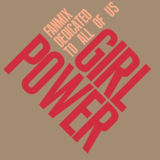 girl power,