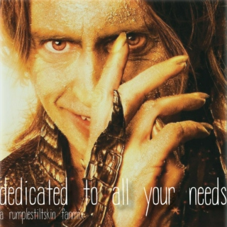 dedicated to all your needs, a Rumplestiltskin fan mix