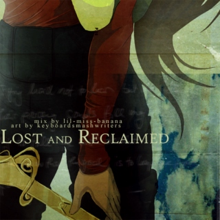 Lost and Reclaimed