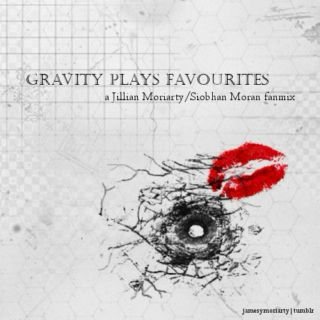 Gravity Plays Favourites
