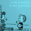 love is hating to say goodbye #2