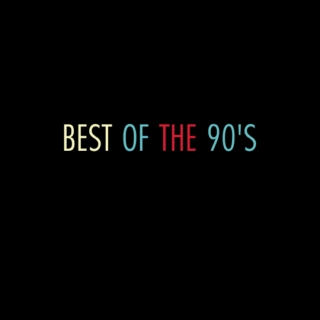 Best Of The 90's