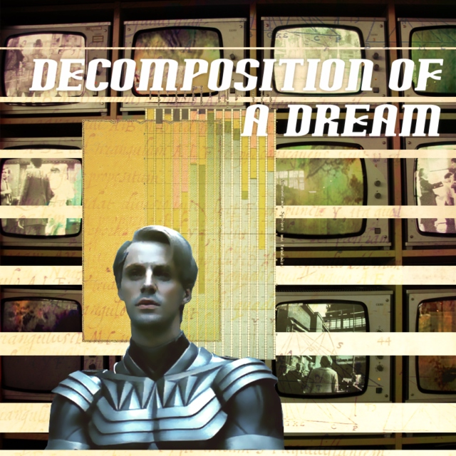 Decomposition of a Dream