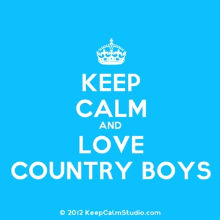 keep calm and love country boys