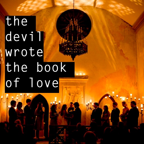 the devil wrote the book of love