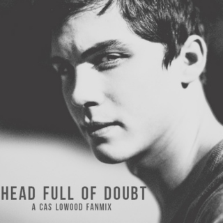 Head Full Of Doubt
