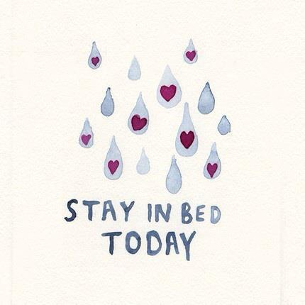 stay in bed today