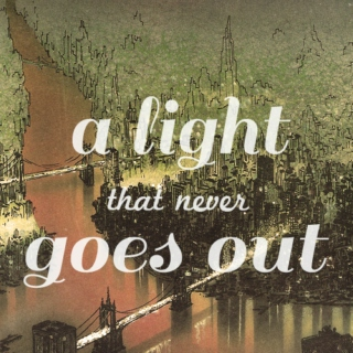 a light that never goes out