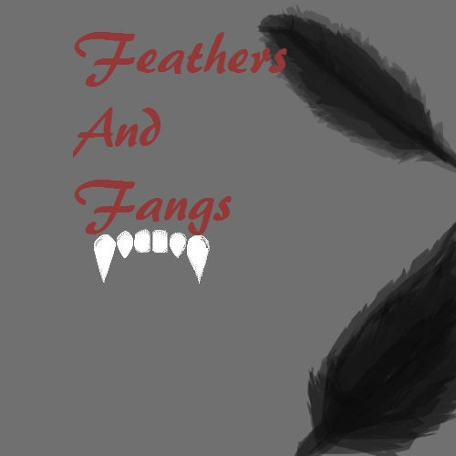 Feathers and Fangs