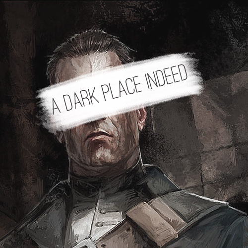 a dark place indeed