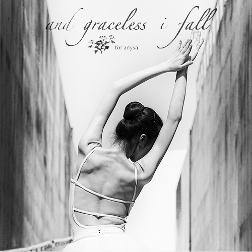and graceless i fall