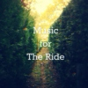 Music for The Ride