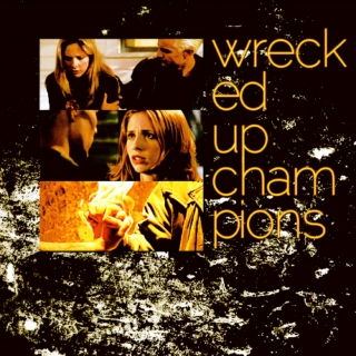 Wrecked-Up Champions
