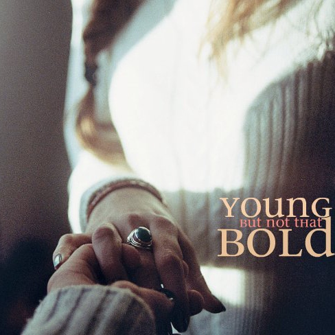 Young, But Not That Bold.