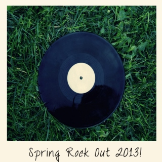 Spring Rock Out!