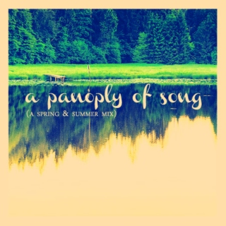 A Panoply of Song