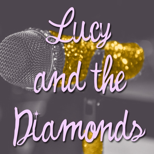 Lucy and The Diamonds