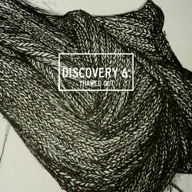 Discovery 6: Thawed Out