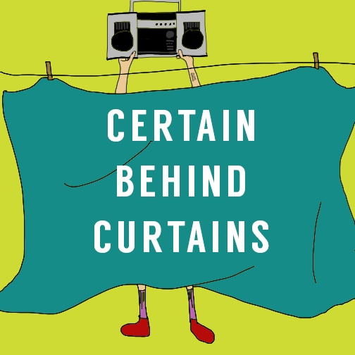 Certain Behind Curtains?