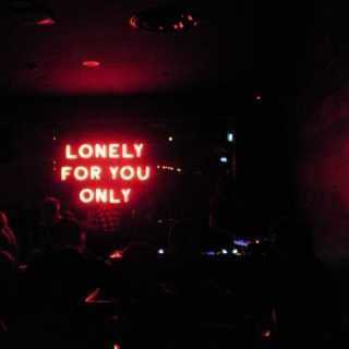 lonely for you only