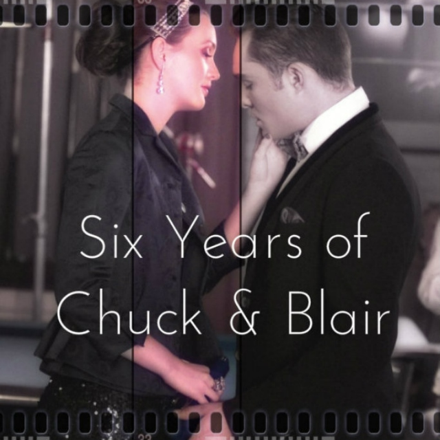 six years of chuck and blair